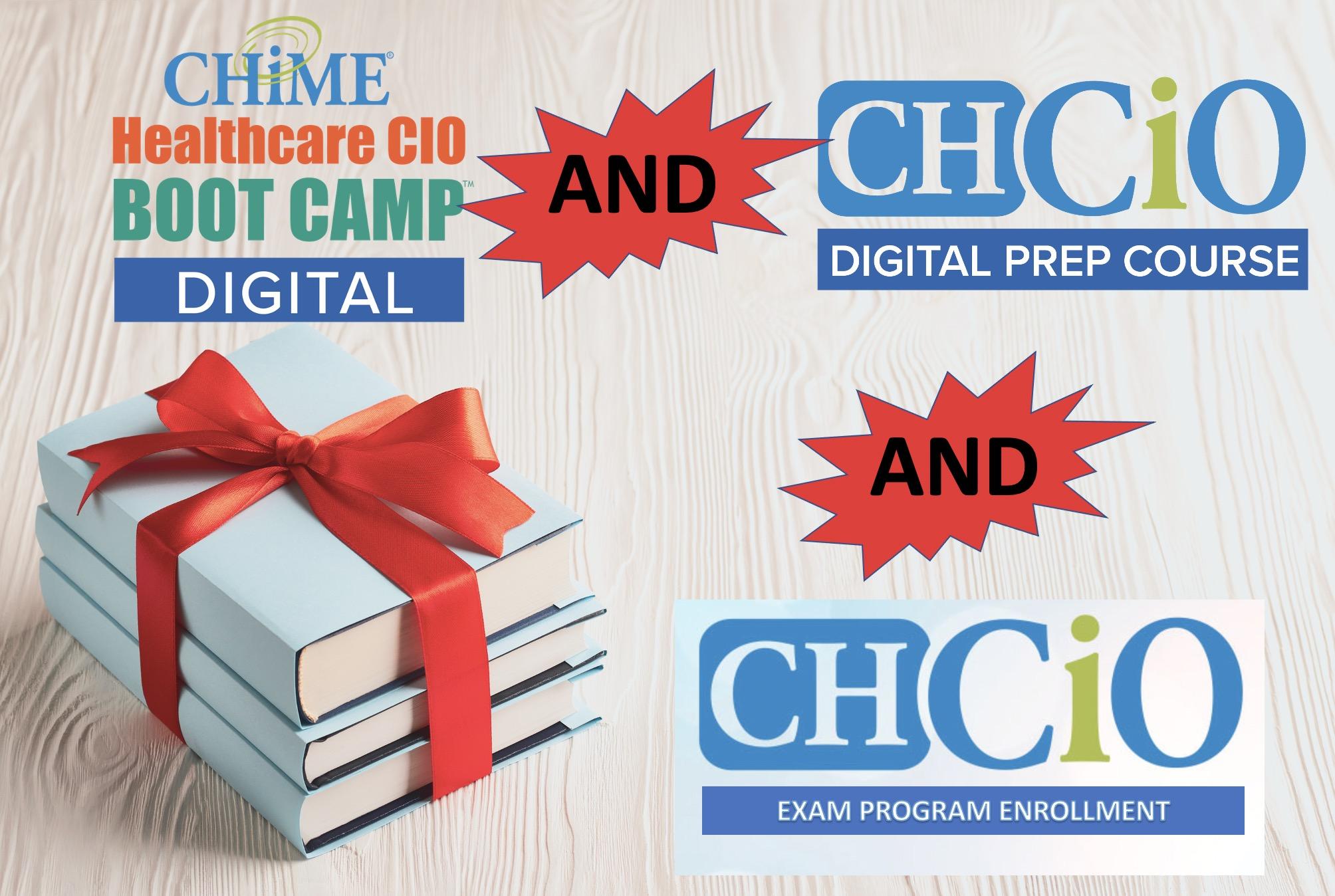 CHIME Healthcare CIO Boot Camp - Digital AND CHCIO Digital Prep Course AND CHCIO Program Enrollment