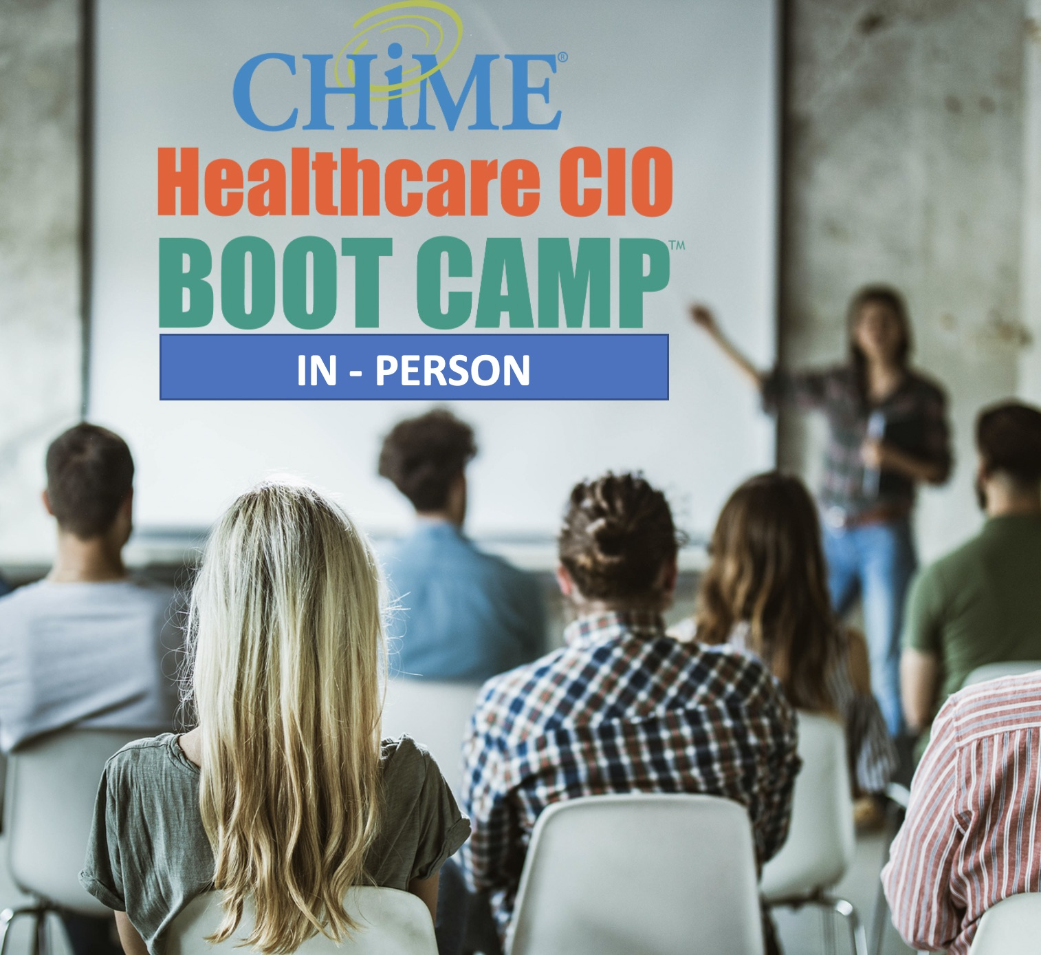 CHIME Healthcare CIO Boot Camp - In Person