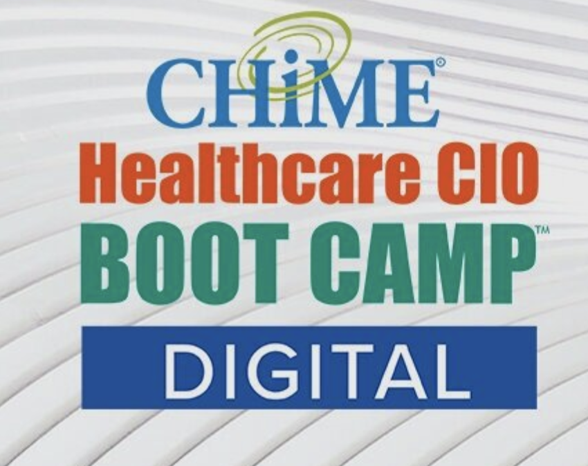 CHIME Healthcare CIO Boot Camp - Digital
