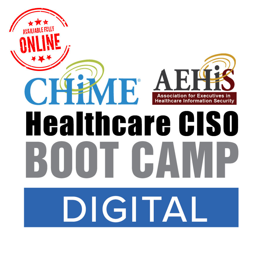 CHIME-AEHIS Healthcare CISO Boot Camp - Digital